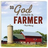 So God Made A Farmer Trivet