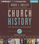 Church History in Plain Language: Fourth Edition - unabridged audiobook on CD