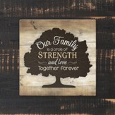 Our Family Is A Circle of Strength & Love Trivet, Large