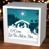 O Come Let Us Him, Light Box