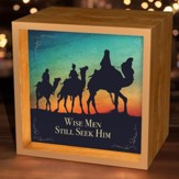 Wise Men Still Seek Him, Light Box