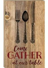 Gather ...Wall Decor
