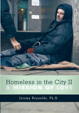 Homeless in the City II: A Mission of Love - eBook