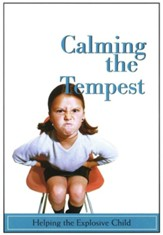 Calming the Tempest: Helping the Explosive Child - DVD
