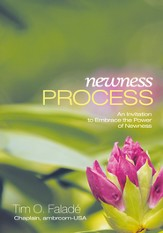 Newness Process: An Invitation to Embrace the Power of Newness - eBook