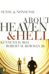 Sense & Nonsense About Heaven & Hell