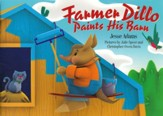 Farmer Dillo Paints His Barn Book & DVD