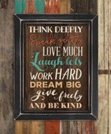 Think Deeply, Speak Gently, Pallet Framed Art