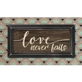 Love Never Fails, Pallet Framed Art