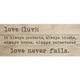 Love Never Fails, Pallet Art