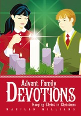 Advent Family Devotions: Keeping Christ in Christmas - eBook
