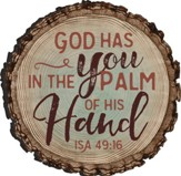 God Has You In the Palm Of His Hand Magnet