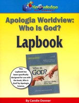 Apologia's Worldview/Bible: Who is God? Lapbook (Printed Edition)