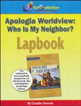Apologia Worldview: Who is My Neighbor? Lapbook (Printed Edition)