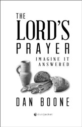 The Lord's Prayer: Imagine It Answered - PDF Download [Download]