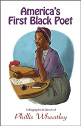 America's First Black Poet: A Biographical Sketch of Phillis Wheatley - PDF Download [Download]