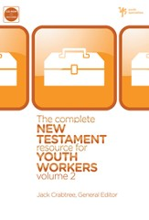 The Complete New Testament Resource for Youth Workers, Volume 2 - eBook