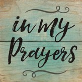 In My Prayers Magnet