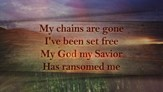 Amazing Grace/My Chains Are Gone - Lyric Video HD [Music Download]