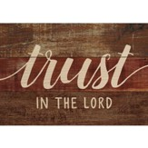 Trust In the Lord, Lath Art, Mini