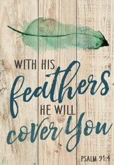 With His Feathers, He Will Cover You, Lath Art, Mini