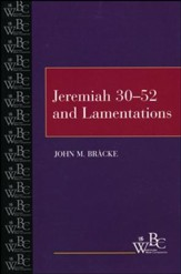 Westminster Bible Companion: Jeremiah 30-52 & Lamentations