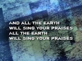 All The Earth Will Sing Your Praises (Alternate Version) - Lyric Video SD [Music Download]
