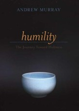 Humility: The Journey Toward Holiness, Updated Edition