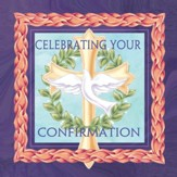 Confirmation, Celebrating You Napkins, Pack of 20