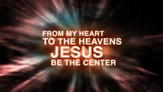 Jesus At The Center - Lyric Video SD [Music Download]