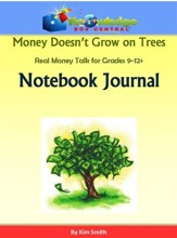 Money Doesn't Grow On Trees: Real Money Talk For Grades 9-12+ Notebook Journal - PDF Download [Download]