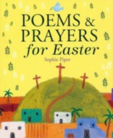 Poems and Prayers for Easter