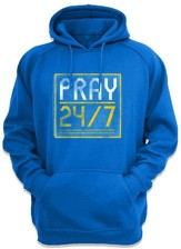 Pray 24/7 Hooded Sweatshirt, Blue, Medium