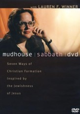 Mudhouse Sabbath: Seven Ways of Christian Formation Inspired by the Jewishness of Jesus--DVD