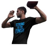 Strong To the Finish Shirt, Black, Small