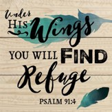 Under His Wings You Will Find Refuge Coaster, Small