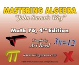 Mastering Algebra John Saxon's Way: Math 76, 4th Edition DVD Set