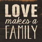 Love Makes A Family Coaster, Small