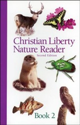 Christian Liberty Nature Reader Book 2, Second Edition, Grade 2