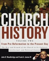 From Pre-Reformation to the Present Day, Volume 2