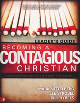Becoming a Contagious Christian Leader's Guide: Six Sessions on Communicating Your Faith in a Style That Fits You - Slightly Imperfect