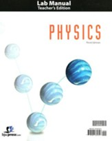 BJU Press Physics Grade 12 Lab  Manual Teacher's Edition (3rd Edition)