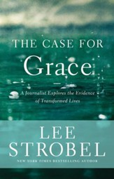 The Case for Grace: A Journalist Explores the Evidence of Transformed Lives, Hardcover - Slightly Imperfect