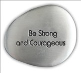 Be Strong and Courageous Pocket Stone