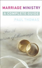 Marriage Ministry: A complete guide