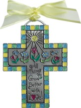 All Things Grow Better with Love Kid's Cross