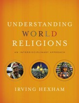 Understanding World Religions: An Interdisciplinary Approach - Slightly Imperfect