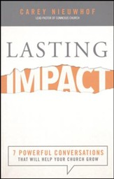 Lasting Impact: 7 Powerful Conversations That Will Help Your Church Grow