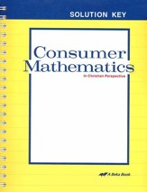 Abeka Consumer Mathematics in  Christian Perspective Solution  Key