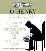 O. Henry Collection: After 20 Years, The Skylight Room, The Furnished Room Unabridged Audiobook on CD